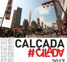 Campanha Calçada Cilada 2017 – São Paulo – Bairro da Liberdade