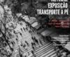 """Exposição da Corrida Amiga """"Transporte a Pé"""" no Metrô de SP"""